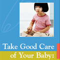 Take Good Care of Your Baby