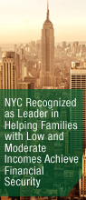 NYC Recognized as Leader in Helping Families with Low and Moderate Incomes Achieve Financial Security