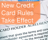 New Credit Card Rules Took Effect February 22