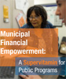 DCA Releases Municipal Financial Empowerment: A Supervitamin for Public Programs