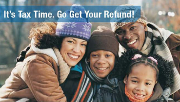 It's Tax Time. Go Get Your Refund!