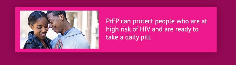 PrEP can be used by gay and bisexual men, heterosexuals, people who inject drugs and transgender women.