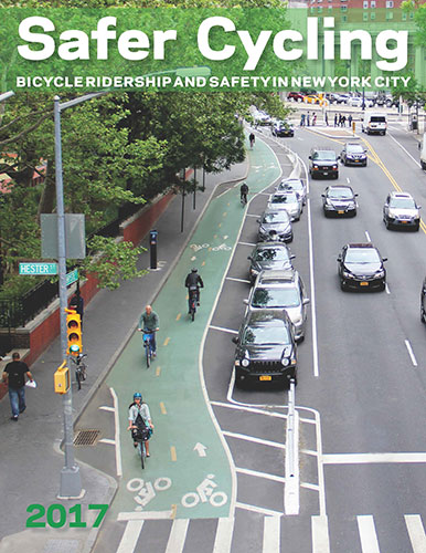 Nyc Dot Safer Cycling Bicycle Ridership And Safety In New York City