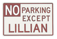 11C - Personalized No Parking sign: $25.50