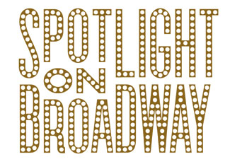 Spotlight on broadway