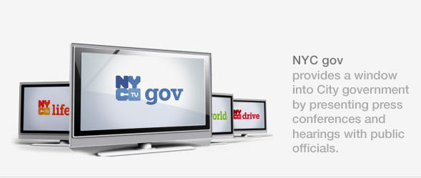 NYCTV gov provides a window into City government by presenting press conferences and hearings with public officials