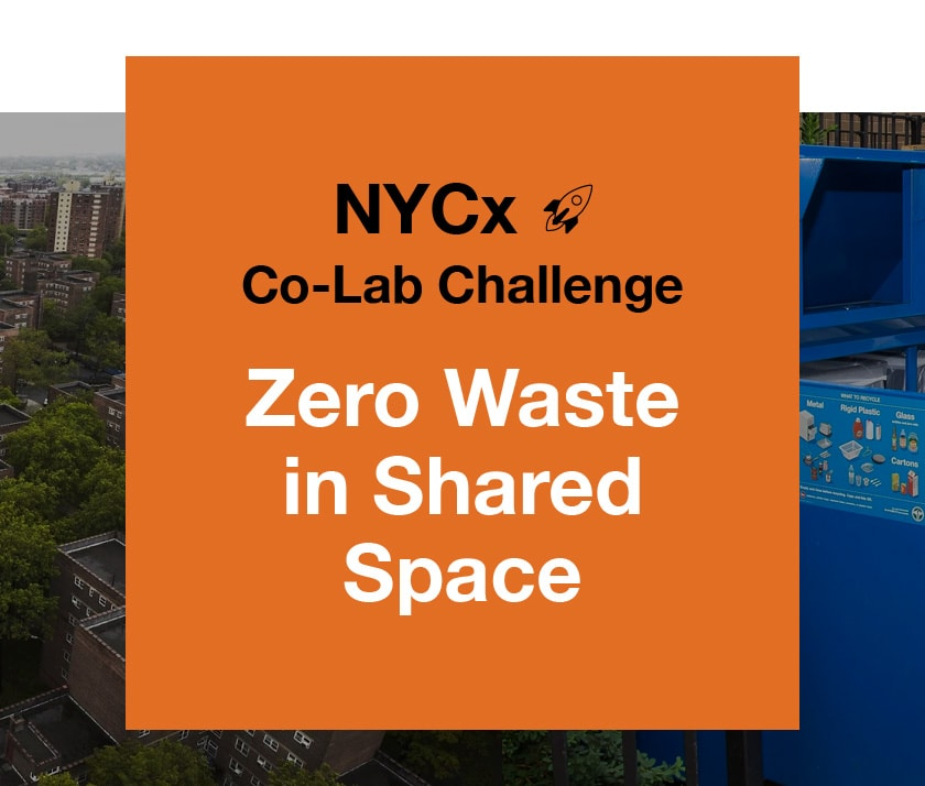 NYCx Co-Lab Challenge: Zero Waste in Shared Space