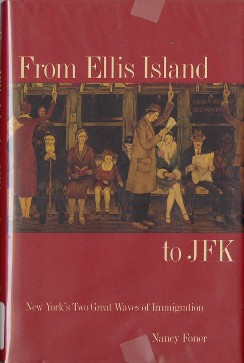From Ellis Island to JFK: New York's Two Great Waves of Immigration