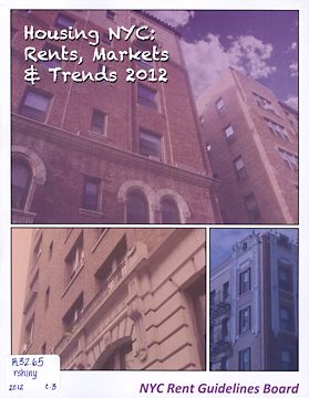 Housing NYC: Rents, Markets and Trends by NYC Rent Guidelines Board